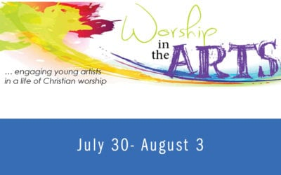 Worship in the Arts Camp 2018