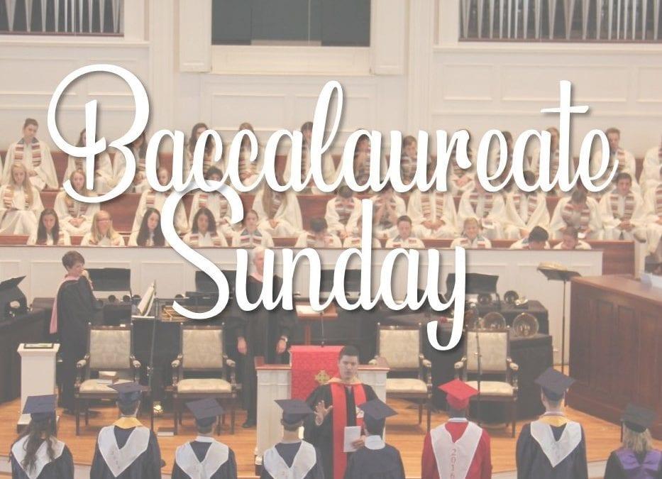 Baccalaureate Sunday 2018