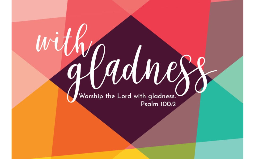 """Live with Gladness"" A Sermon by Alan Sherouse"