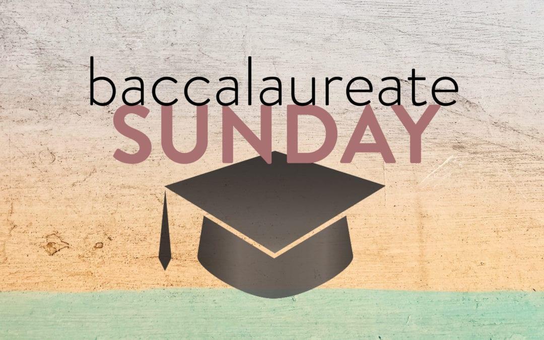 Baccalaureate Sunday