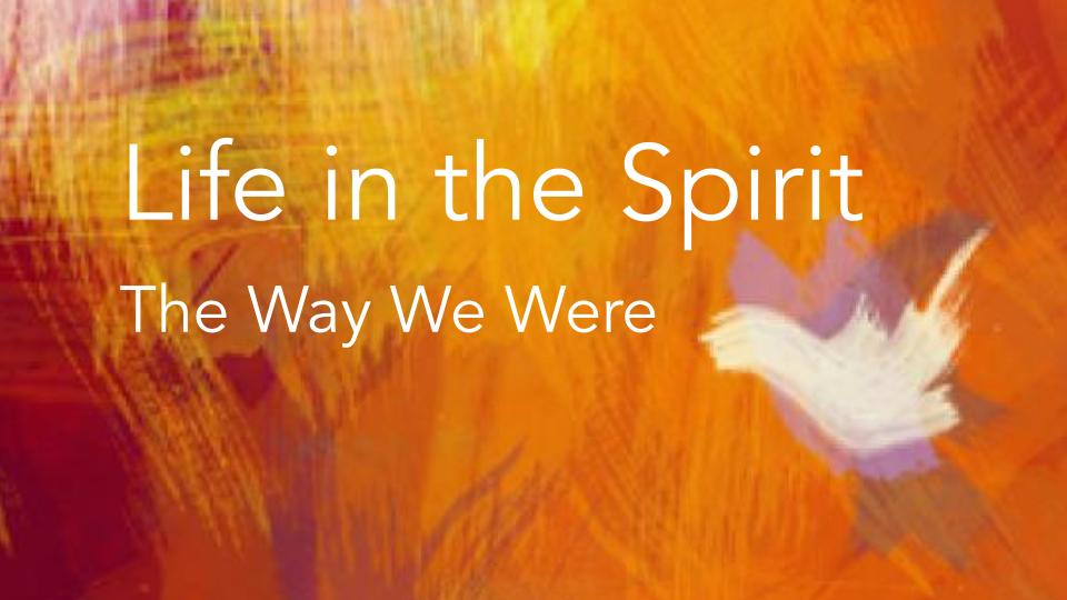 """""""Life in the Spirit 