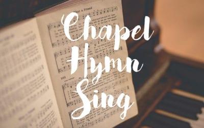 Chapel Hymn Sing