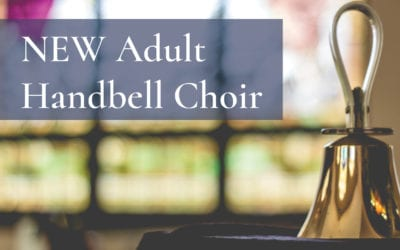 NEW Adult Handbell Choir