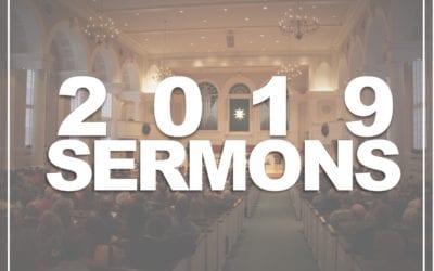 2019 Sermon Archive