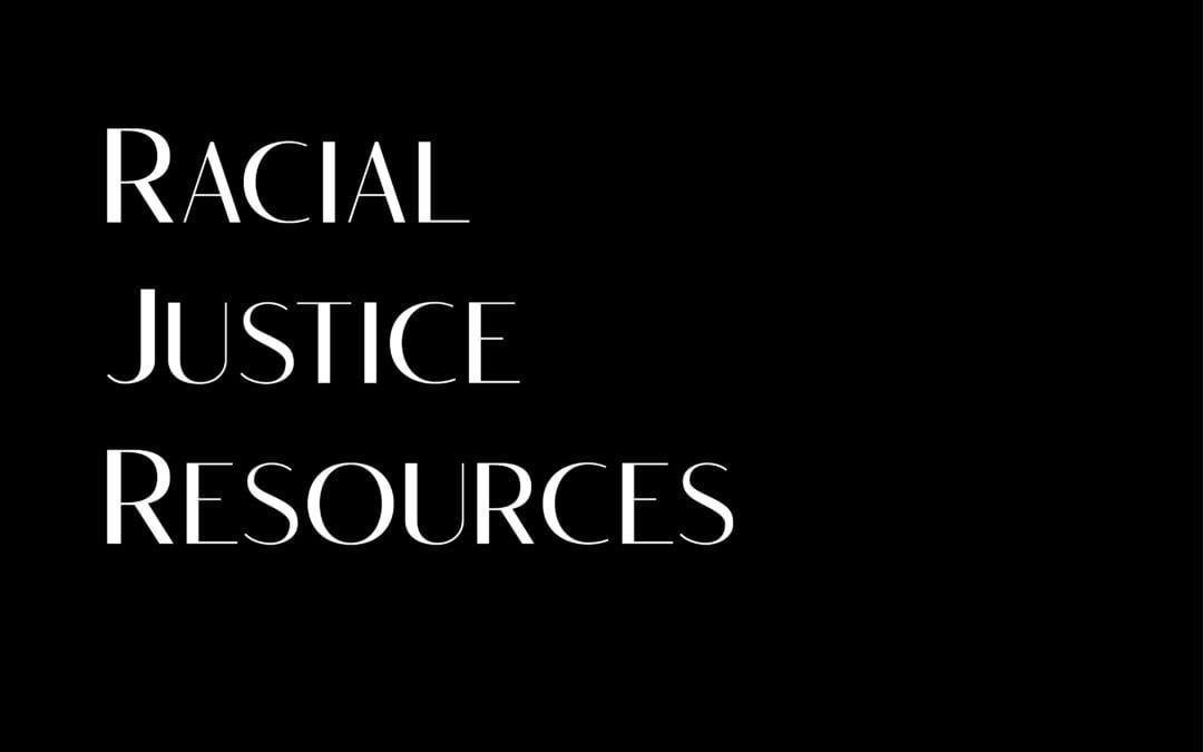 Racial Justice Resources Form