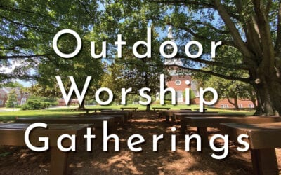 Outdoor Worship Gatherings