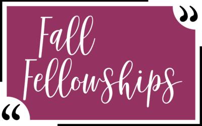 Fall Fellowships