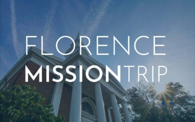 Florence Mission Trip