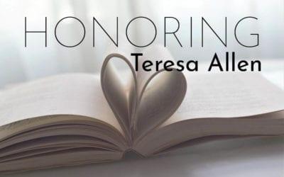 Honoring Teresa Allen