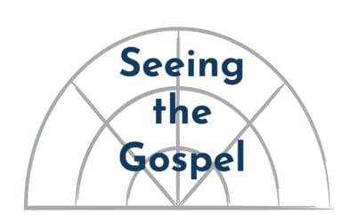 """Seeing the Gospel"" A Sermon by Alan Sherouse"