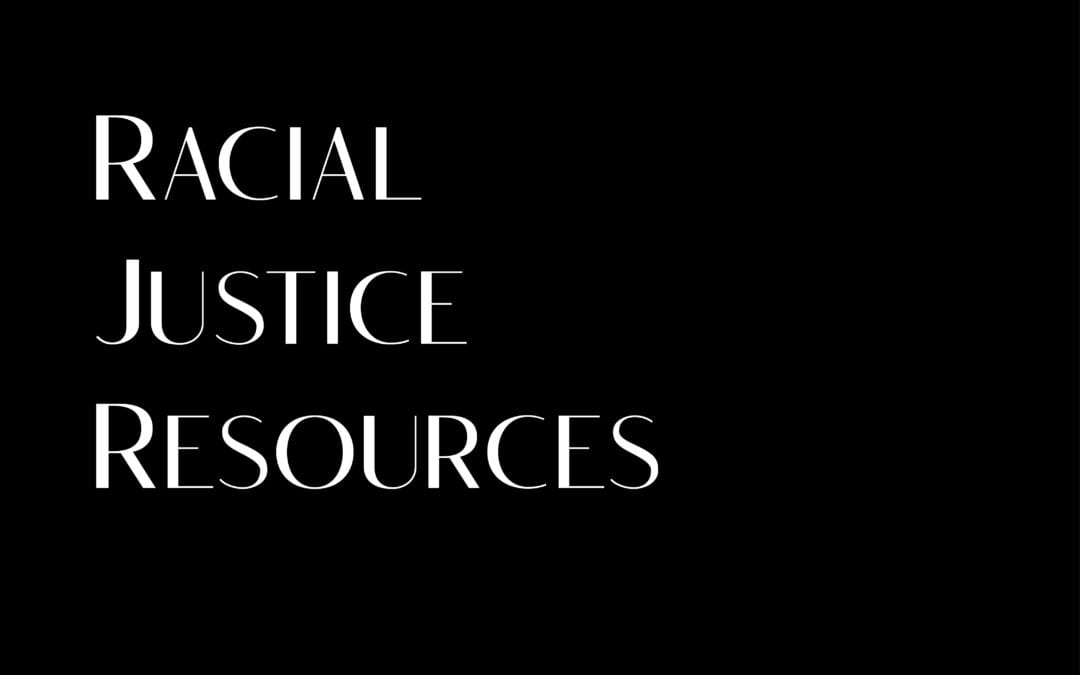 Racial Justice Resources Form
