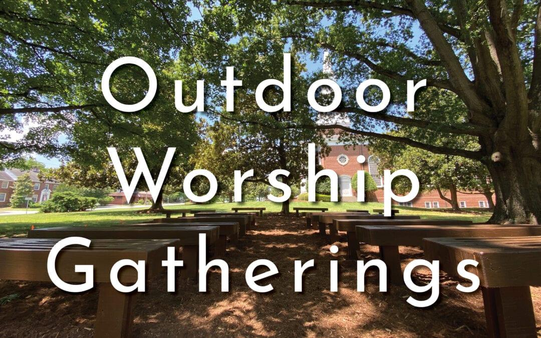 Outdoor Worship Gatherings