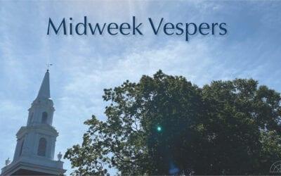 Fall Midweek Vespers