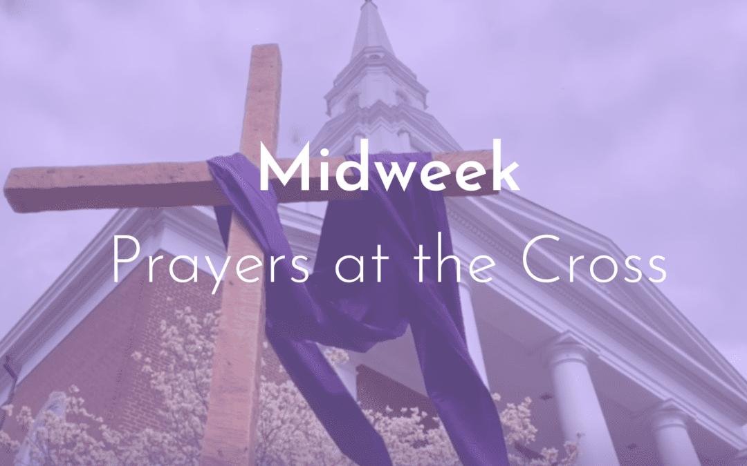 Lenten Midweek