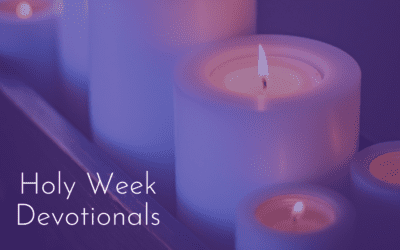 Holy Week Devotionals