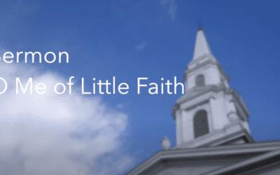 """O Me of Little Faith"" A Sermon by Courtney Willis"