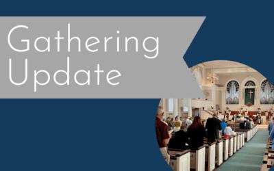 Gathering Update