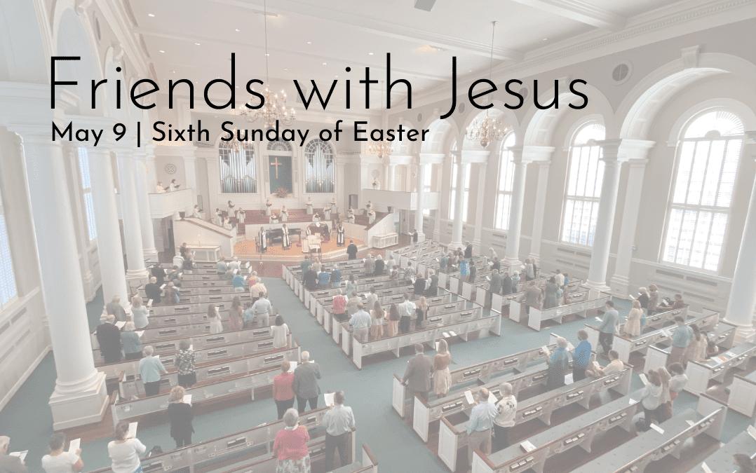 """Friends of Jesus"" A Sermon by Alan Sherouse"