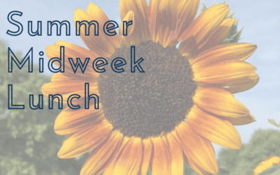 Summer Midweek Lunch
