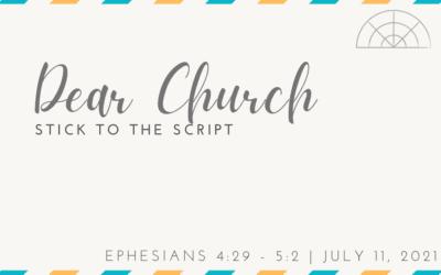 """Dear Church: Follow the Script"" A Sermon by Alan Sherouse"