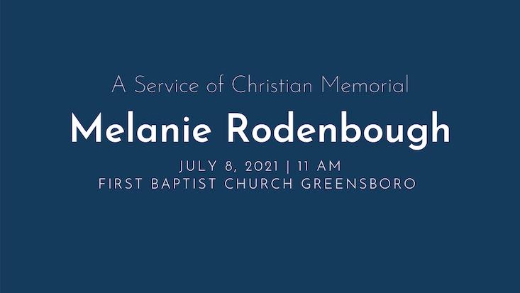 Melanie Rodenbough Memorial Service