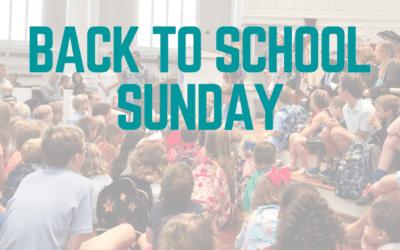 Back to School Sunday 2021