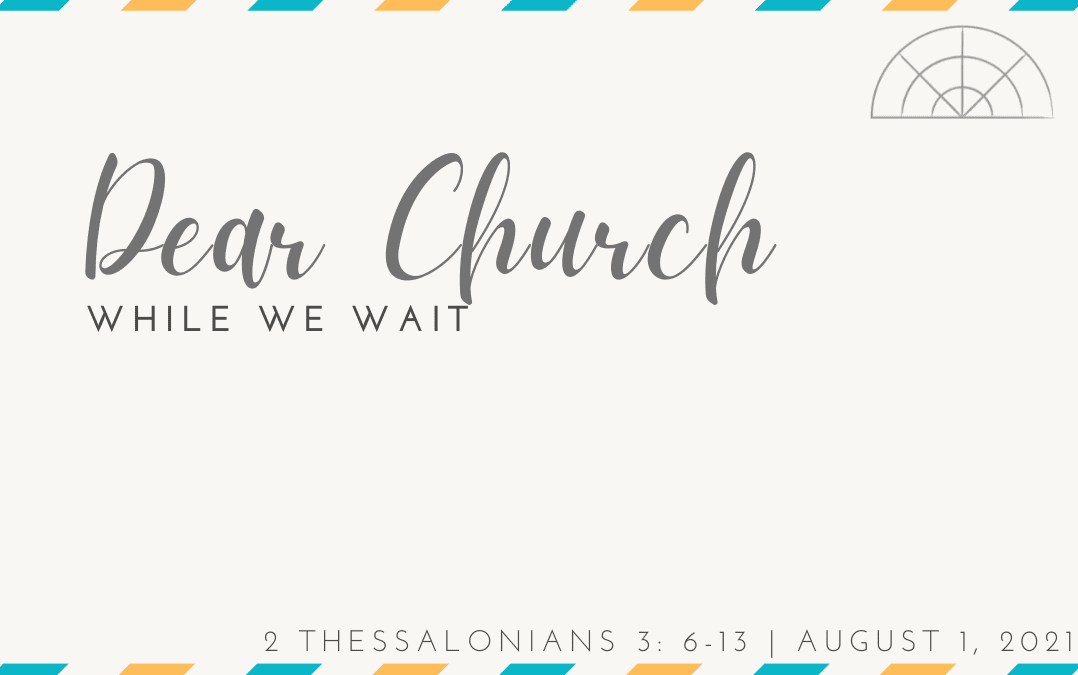 """Dear Church: While We Wait"" A Sermon by Alan Sherouse"